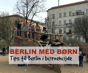 Berlin med børn